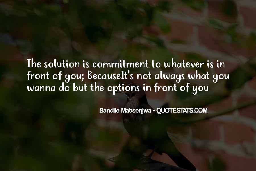 Bandile Matsenjwa Quotes #768973