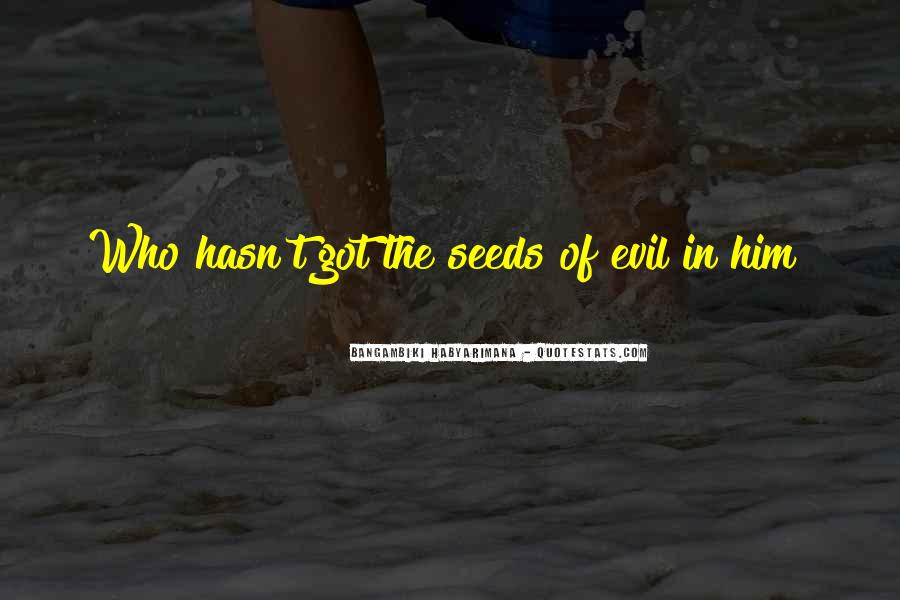 Bangambiki Habyarimana Quotes #1047988