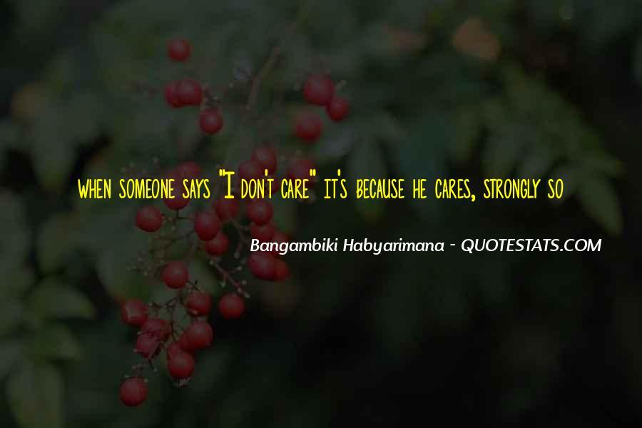 Bangambiki Habyarimana Quotes #1117150
