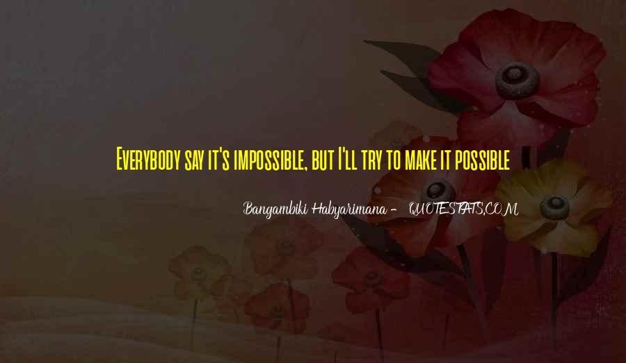 Bangambiki Habyarimana Quotes #1839716