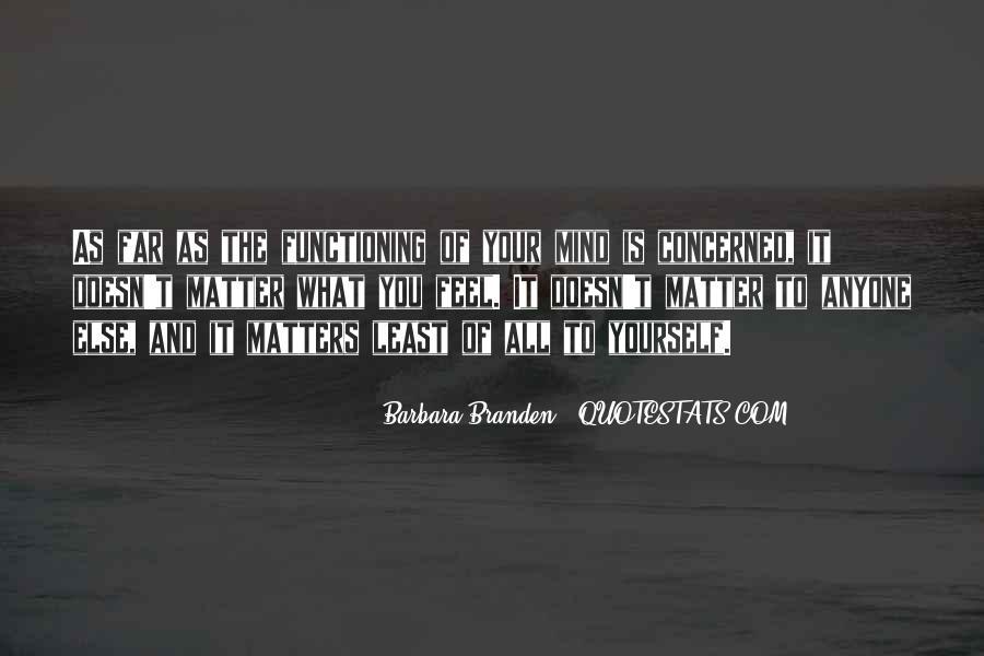 Barbara Branden Quotes #501742
