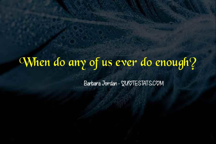 Barbara Jordan Quotes #1113661