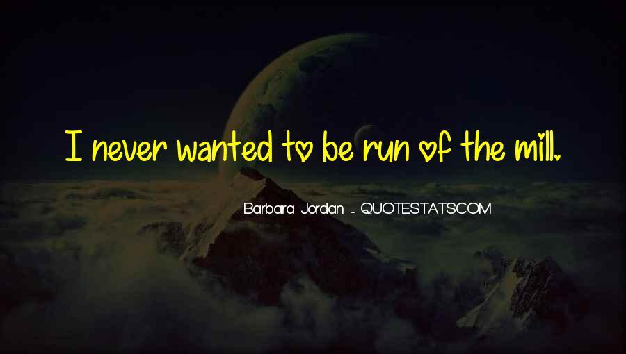 Barbara Jordan Quotes #506217