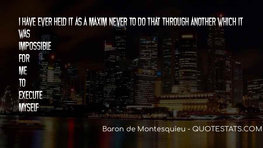 Baron De Montesquieu Quotes #1302709