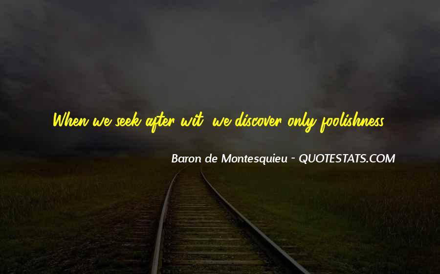 Baron De Montesquieu Quotes #1417338