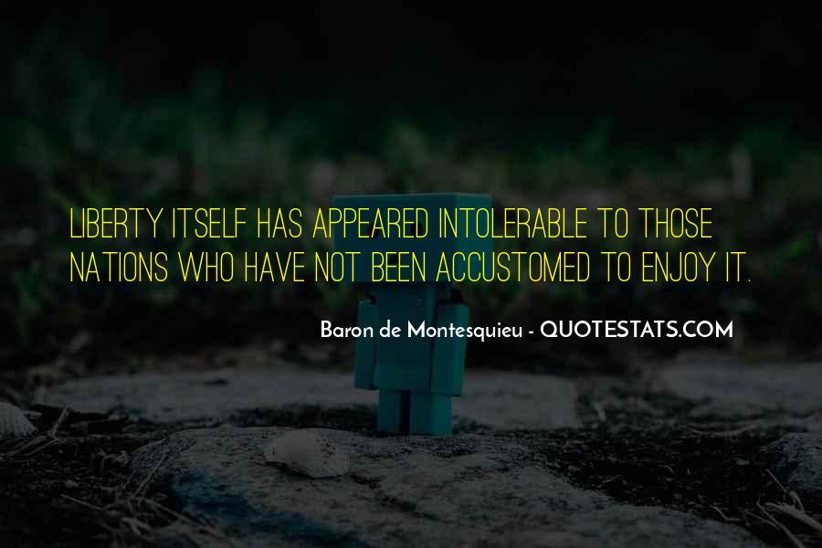 Baron De Montesquieu Quotes #143058