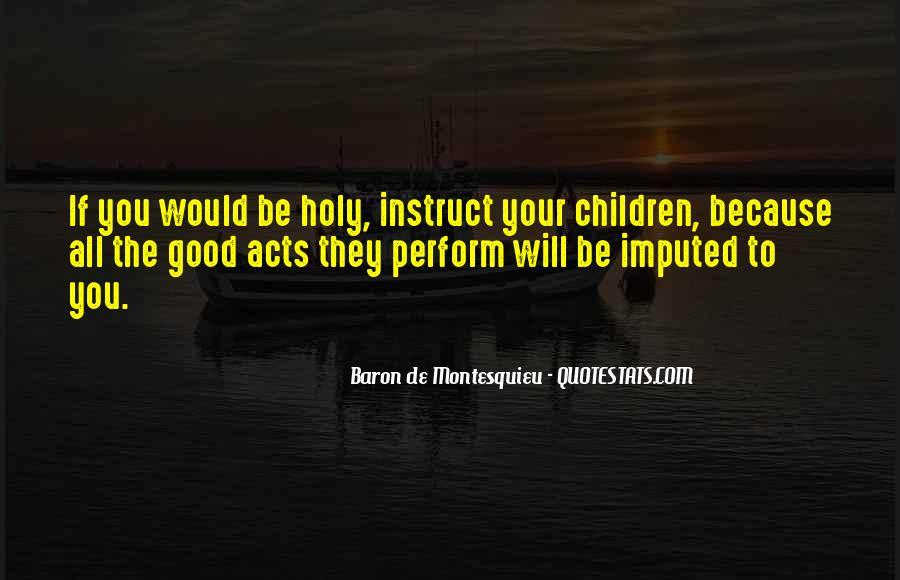 Baron De Montesquieu Quotes #1629800