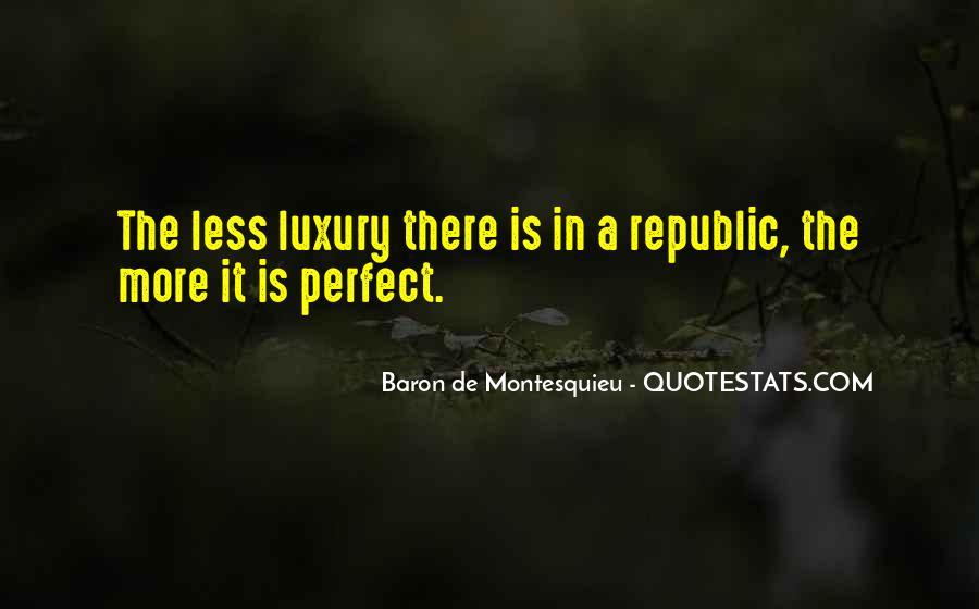 Baron De Montesquieu Quotes #1664198