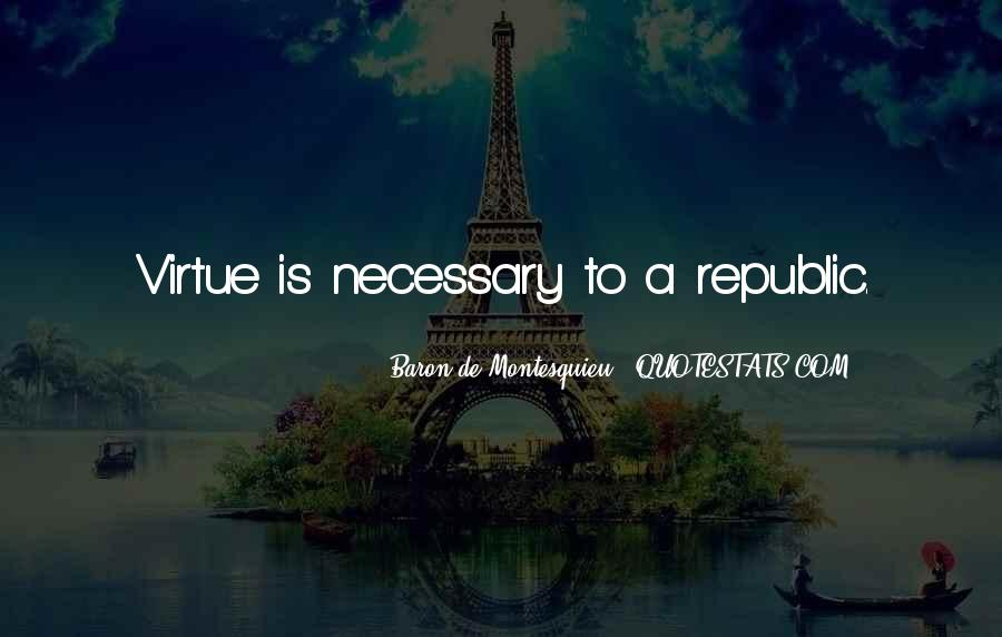Baron De Montesquieu Quotes #1761143
