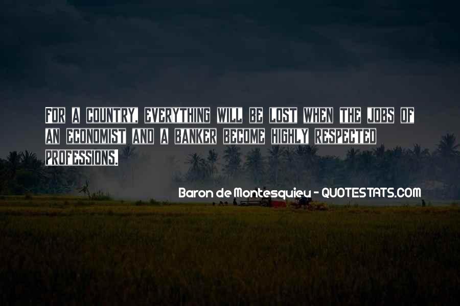 Baron De Montesquieu Quotes #346999