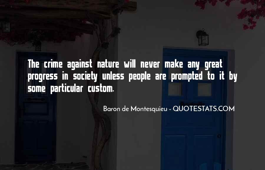 Baron De Montesquieu Quotes #385323