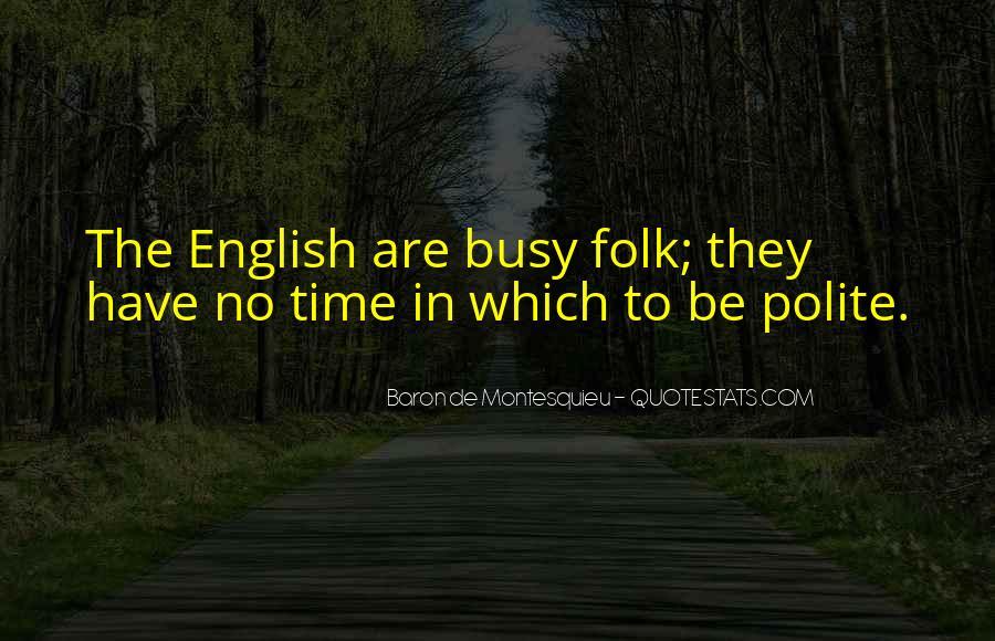 Baron De Montesquieu Quotes #483286