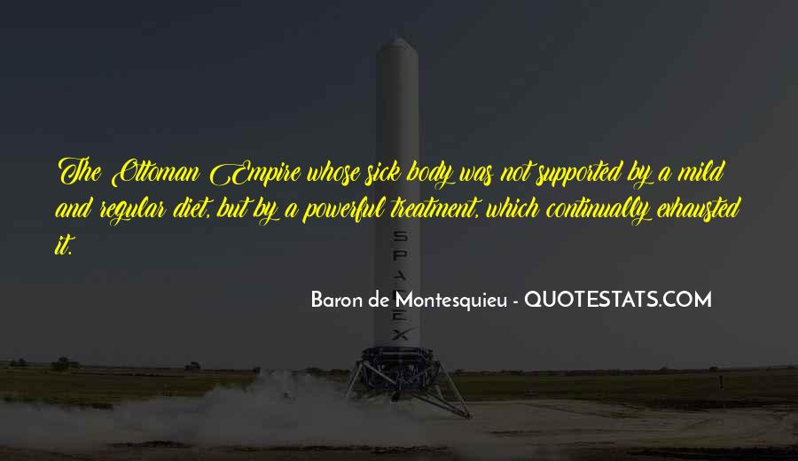 Baron De Montesquieu Quotes #611648