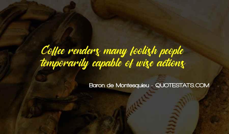 Baron De Montesquieu Quotes #626952