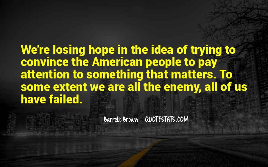Barrett Brown Quotes #1719616