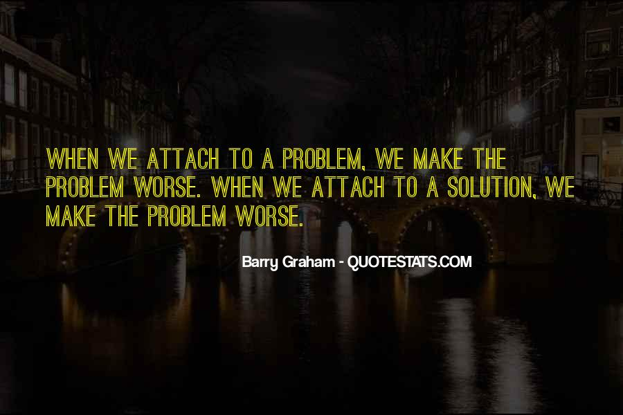 Barry Graham Quotes #709467