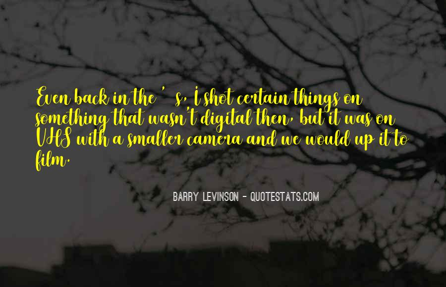 Barry Levinson Quotes #532831