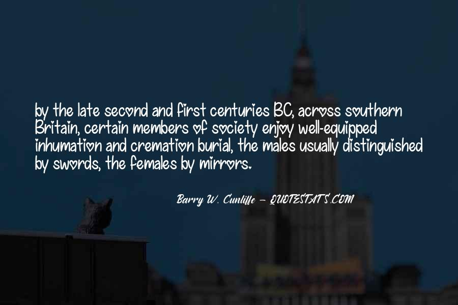 Barry W. Cunliffe Quotes #468300