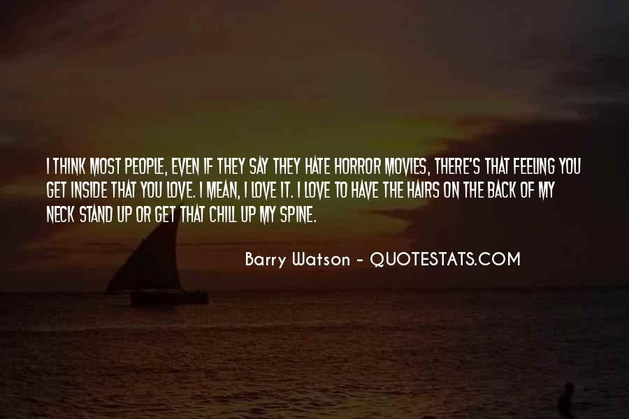 Barry Watson Quotes #651871