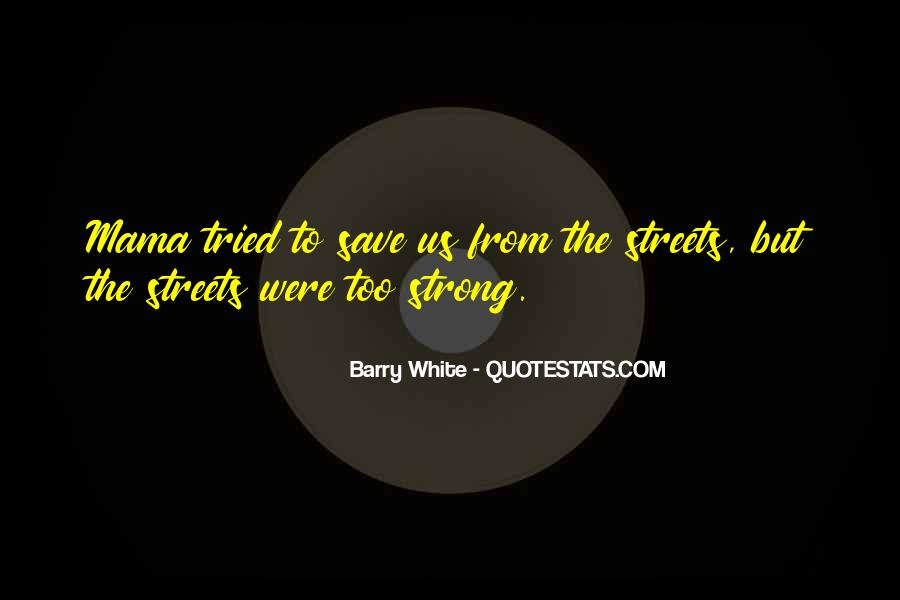 Barry White Quotes #412944