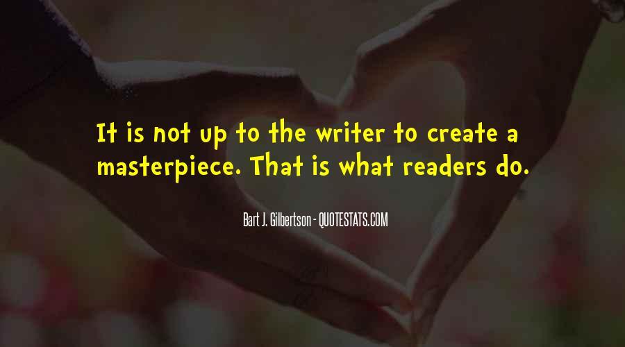 Bart J. Gilbertson Quotes #648630