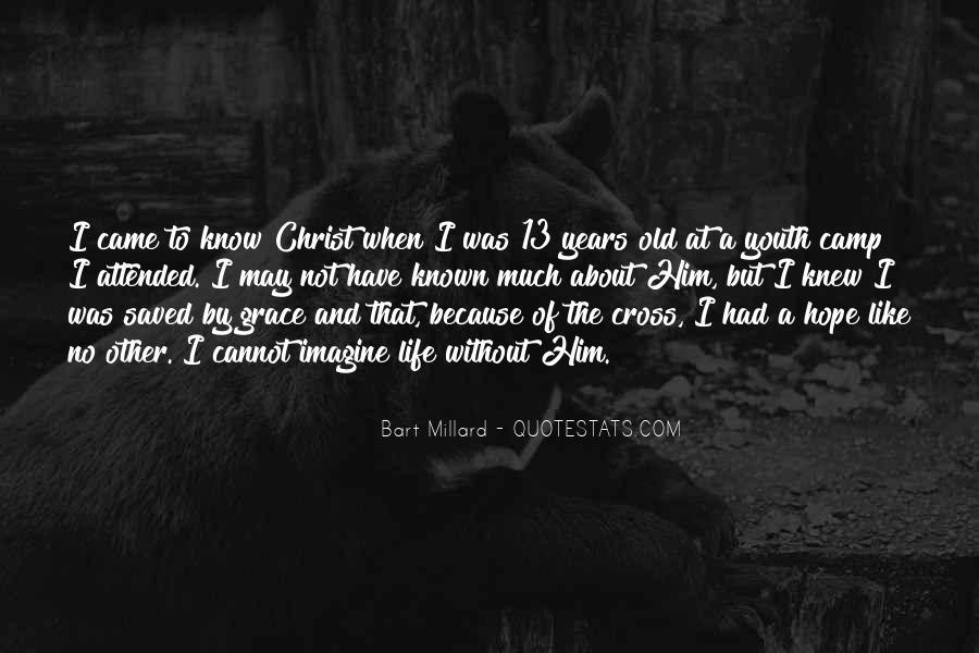 Bart Millard Quotes #229803