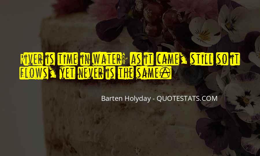 Barten Holyday Quotes #155775