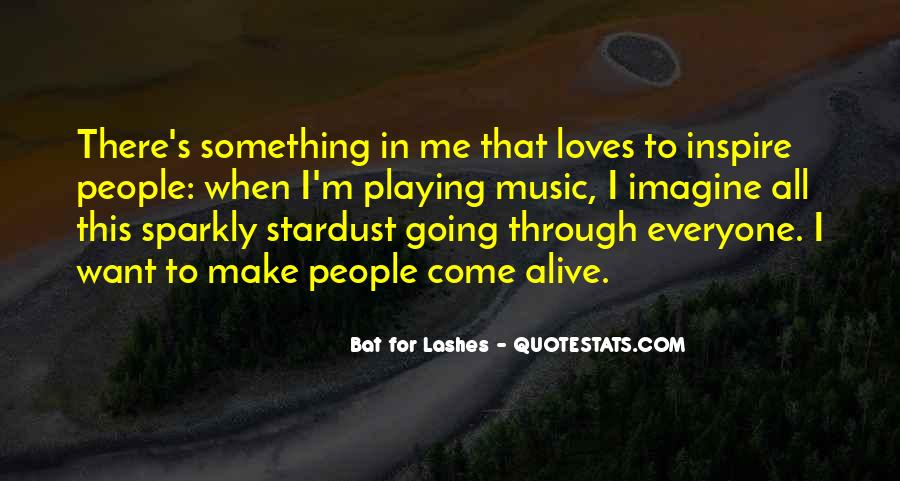 Bat For Lashes Quotes #1347433