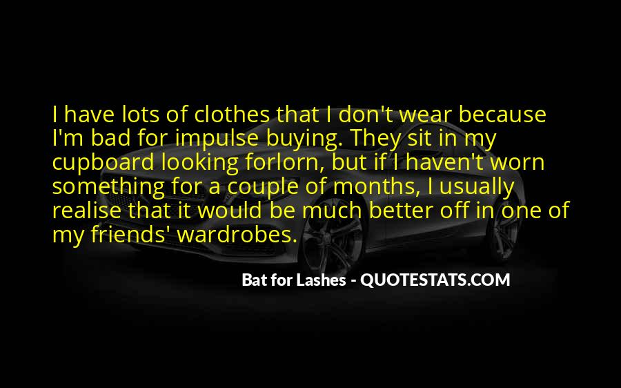 Bat For Lashes Quotes #1708789