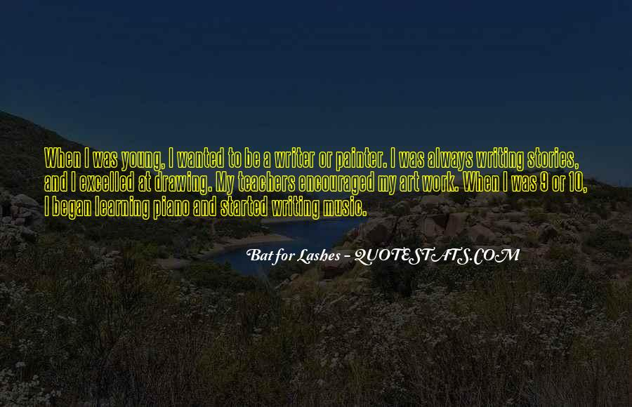 Bat For Lashes Quotes #349951