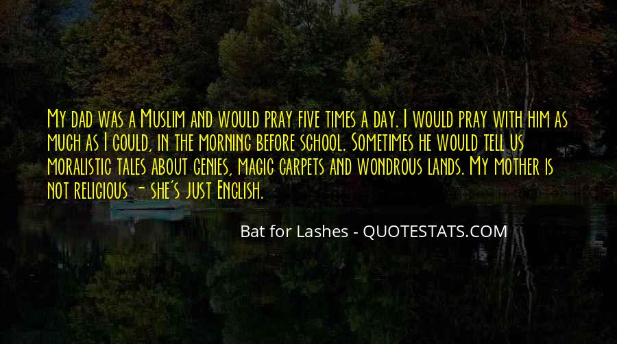 Bat For Lashes Quotes #812573