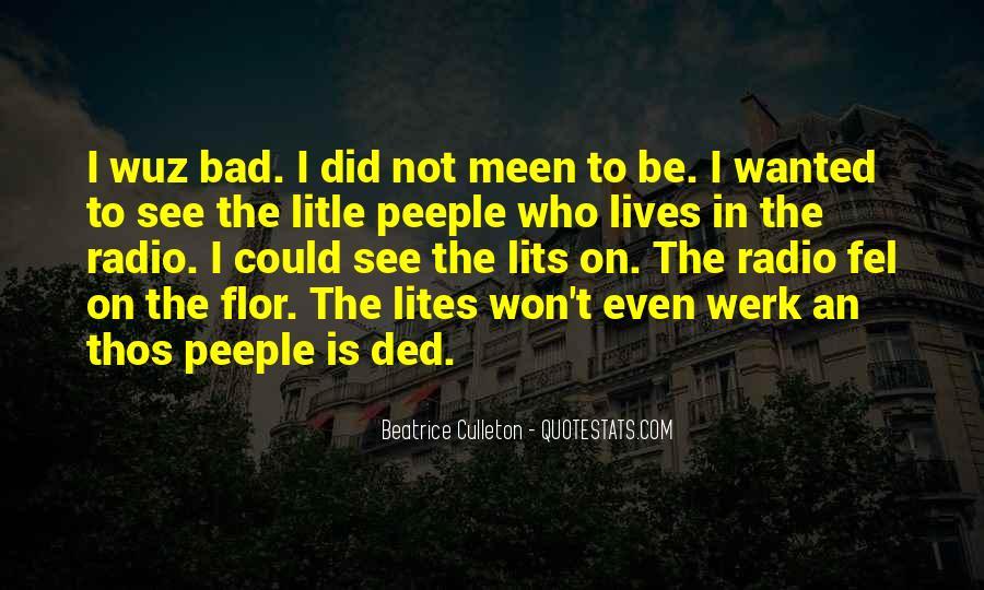 Beatrice Culleton Quotes #149709