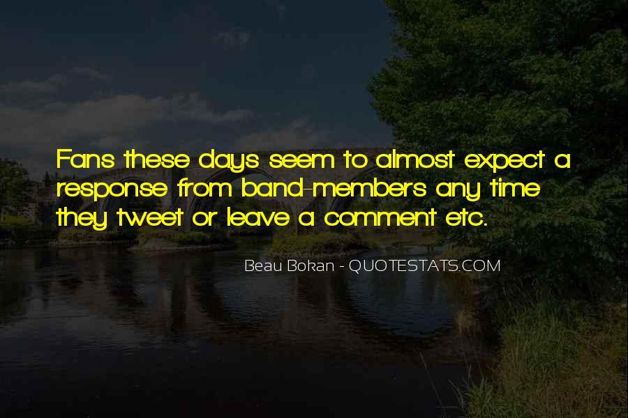 Beau Bokan Quotes #1152241