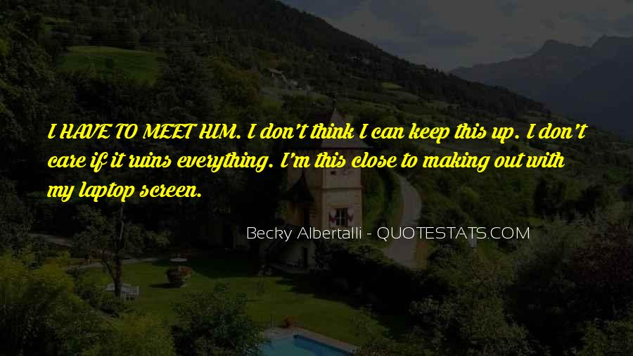 Becky Albertalli Quotes #151694