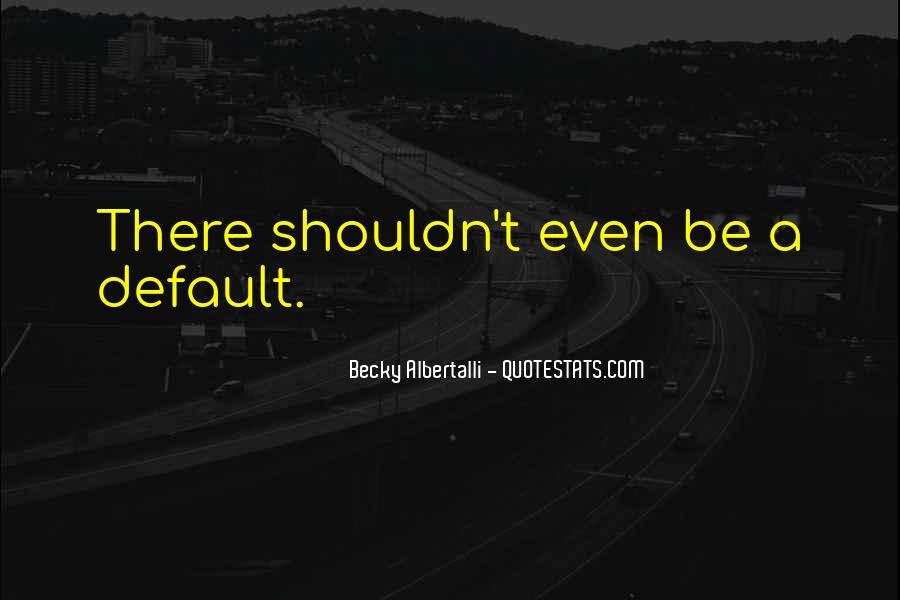 Becky Albertalli Quotes #1661632
