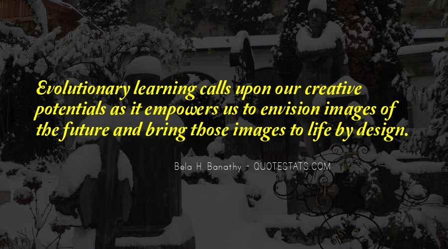 Bela H. Banathy Quotes #38837