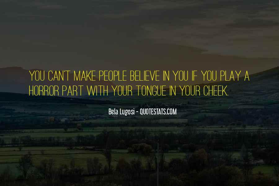 Bela Lugosi Quotes #460941