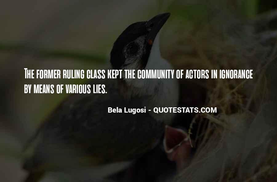 Bela Lugosi Quotes #820262