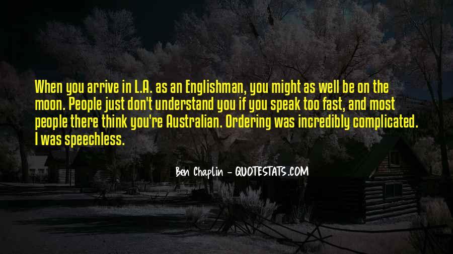 Ben Chaplin Quotes #421313