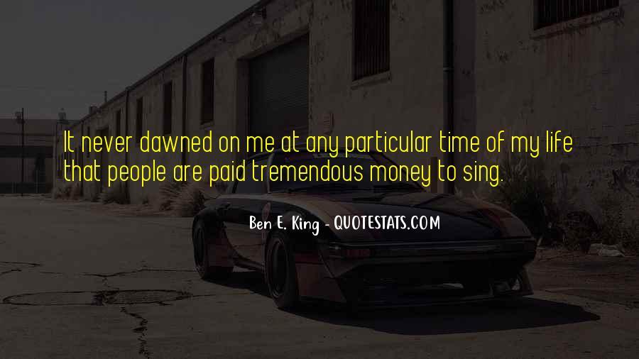 Ben E. King Quotes #1066669