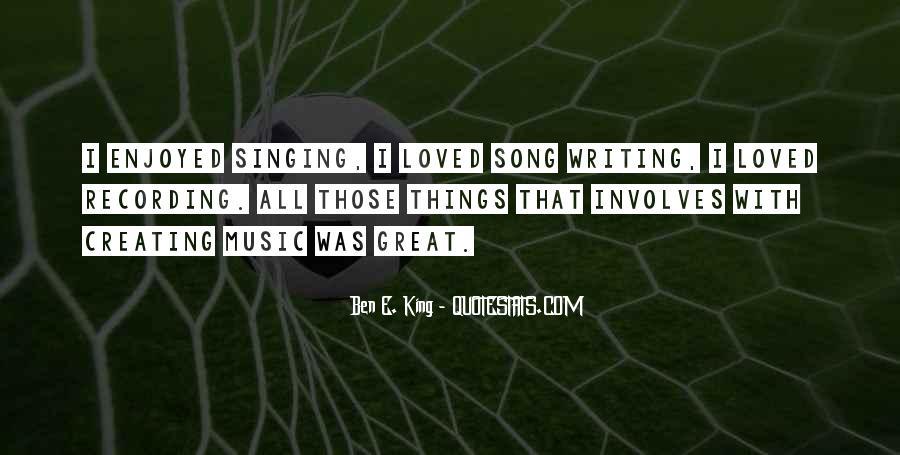Ben E. King Quotes #1190816