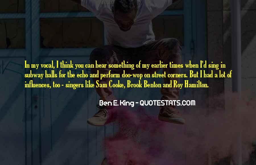 Ben E. King Quotes #1494293