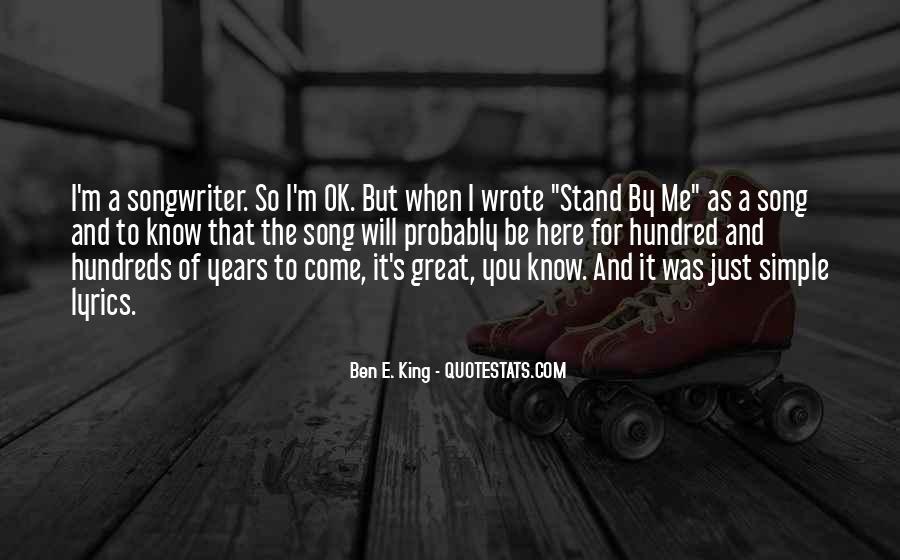 Ben E. King Quotes #1528468