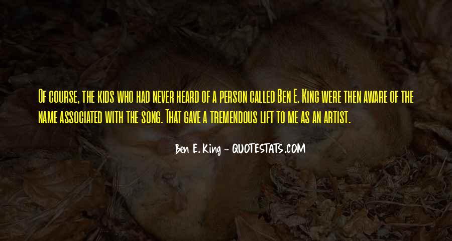 Ben E. King Quotes #1702761
