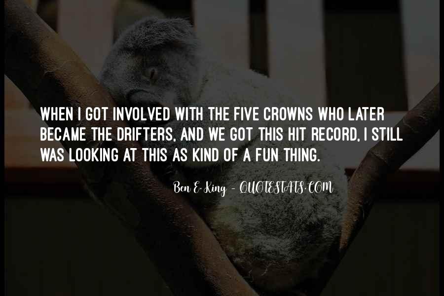 Ben E. King Quotes #328184