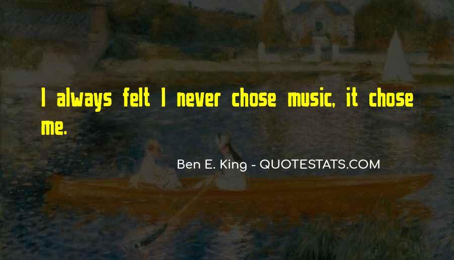 Ben E. King Quotes #418645