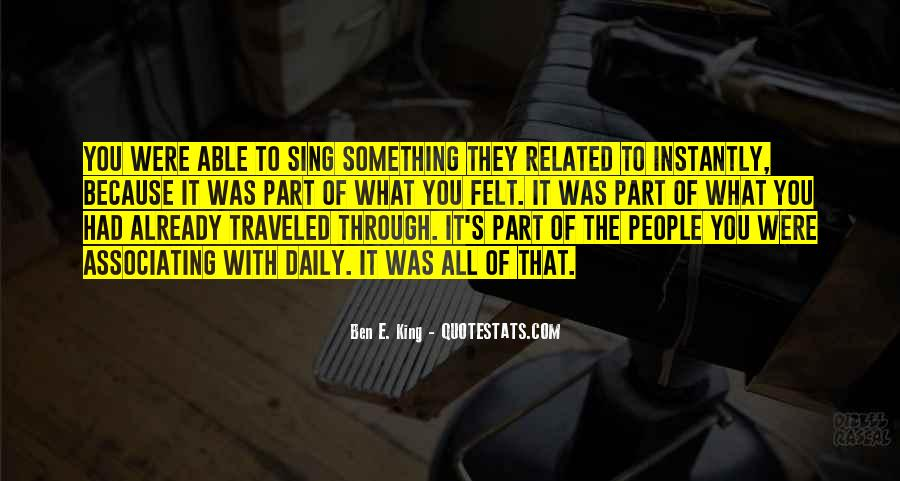 Ben E. King Quotes #600335