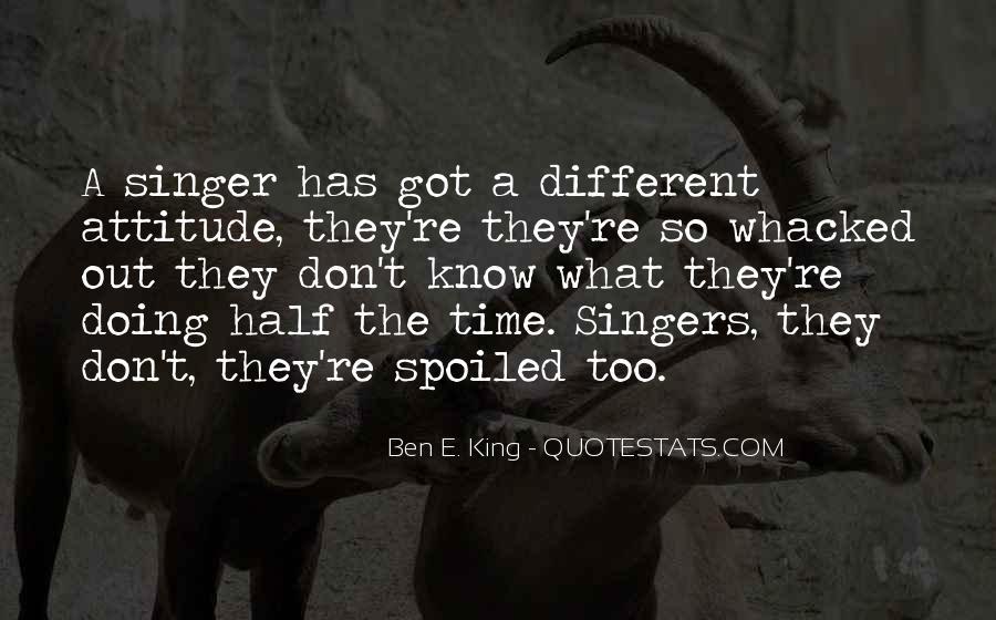 Ben E. King Quotes #922278