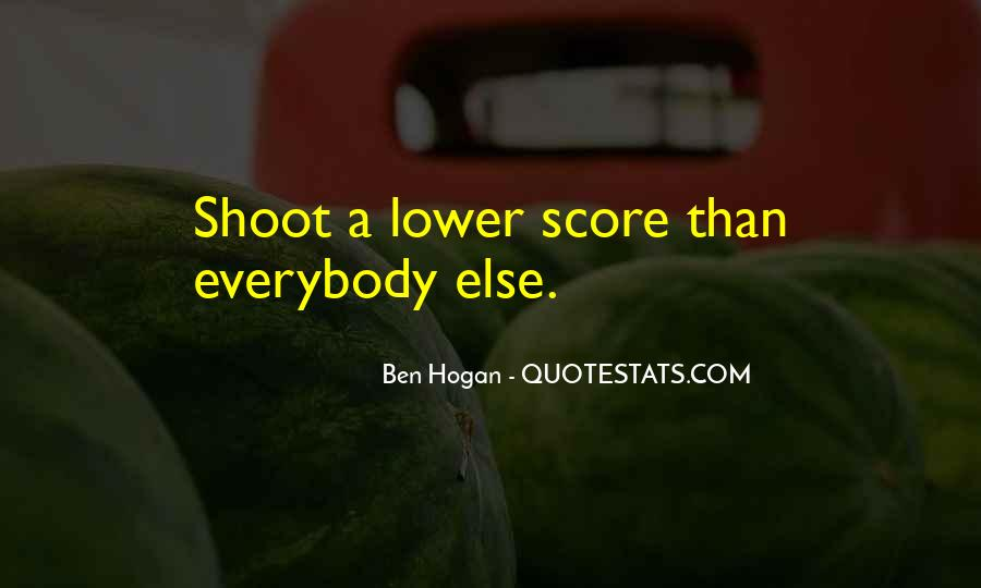 Ben Hogan Quotes #1385929