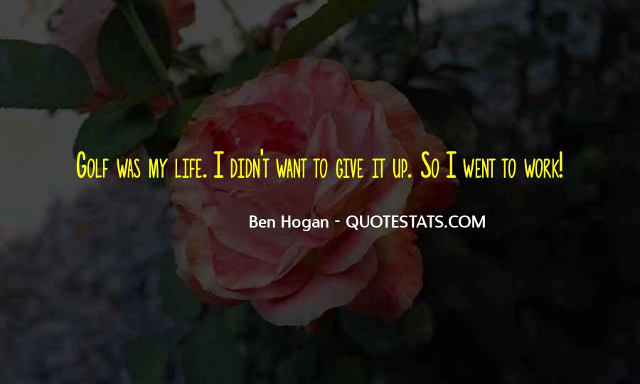 Ben Hogan Quotes #1513091
